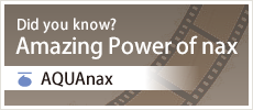 Did you know? Amazing Power of nax AQUAnax